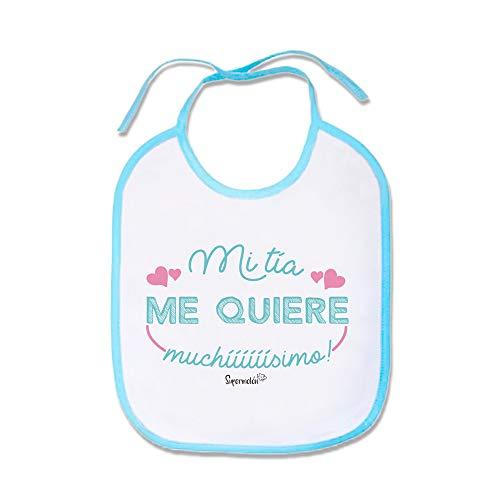 SUPERMOLON Babero Bebe Mi tía me quiere muchísimo