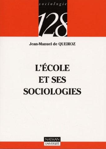 L'école et ses sociologies