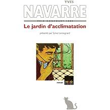 Le jardin d'acclimatation (French Edition)