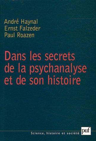 Dans les secrets de la psychanalyse et de son histoire par From Presses Universitaires de France - PUF