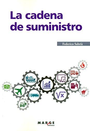 Cadena de suministro, La (3ª ed.) (Gestiona) por Federico Sabrià