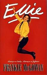Ellie: Written by Frankie McGowan, 1993 Edition, Publisher: Fontana Press [Paperback]