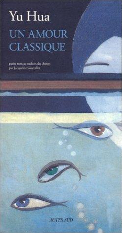 Un amour classique : Petits romans