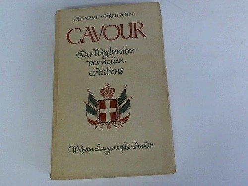 Cavour. Der Wegbereiter des neuen Italiens