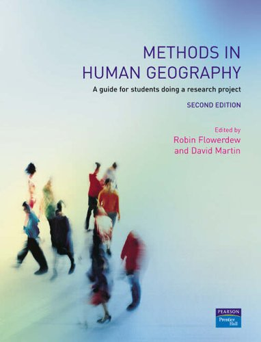 Methods in Human Geography: A Guide for Students Doing a Research Project