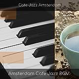 Amsterdam Cafe Jazz BGM
