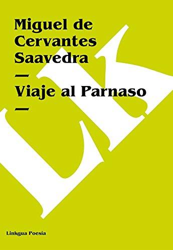 Viaje al Parnaso por Miguel de Cervantes Saavedra