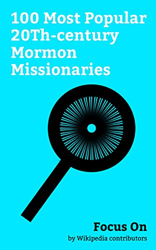 Focus On: 100 Most Popular 20Th-century Mormon Missionaries: Orrin Hatch, Mitt Romney, Aaron Eckhart, Jon Huntsman Jr., Shay Carl, Orson Scott Card, Shawn ... George W. Romney, etc. (English Edition) (Jr Mitt)