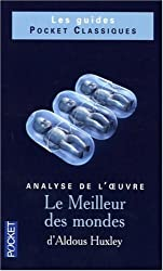 Le Meilleur des mondes d'Aldous Huxley : Analyse de l'oeuvre