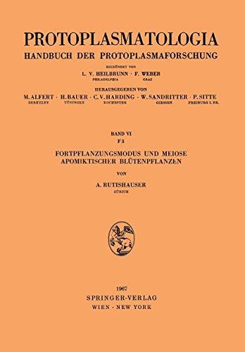 Fortpflanzungsmodus und Meiose Apomiktischer Blütenpflanzen (Protoplasmatologia   Cell Biology Monographs)