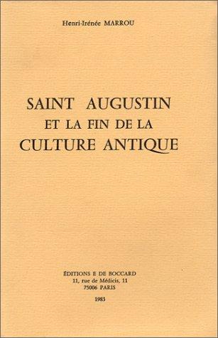 Saint Augustin et la fin de la culture a...