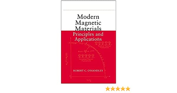 Modern Magnetic Materials Principles and Applications