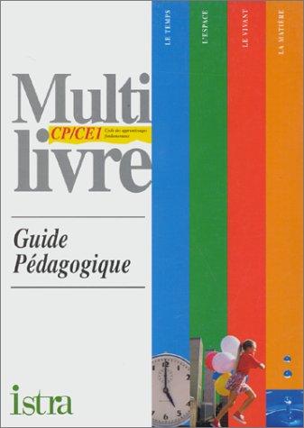 Multi-livre : découverte du monde, CP-CE1 guide pédagogique