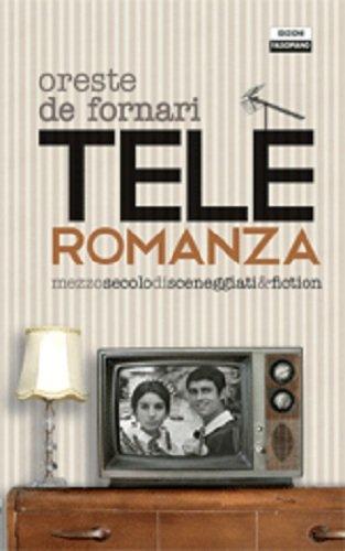 teleromanza-mezzo-secolo-di-sceneggiati-fiction