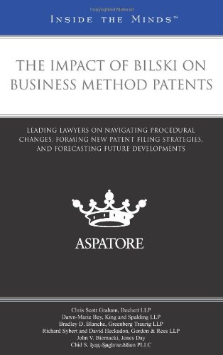 the-impact-of-bilski-on-business-method-patents-leading-lawyers-on-navigating-procedural-changes-for