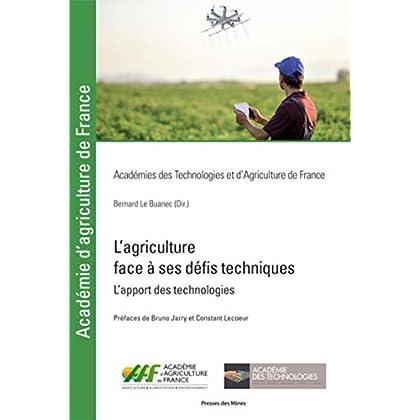 L'agriculture face à ses défis techniques: L'apport des technologies