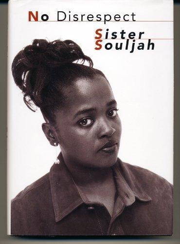 No Disrespect by Sister Souljah (1994-12-27)