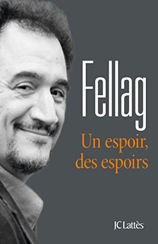Un espoir, des espoirs par Fellag