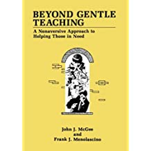 Beyond Gentle Teaching: A Nonaversive Approach to Helping Those in Need