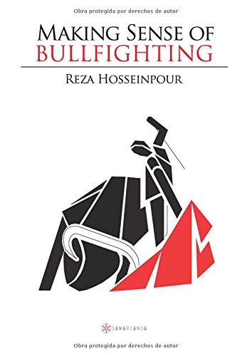 Making sense of bullfighting par Reza Hosseinpour