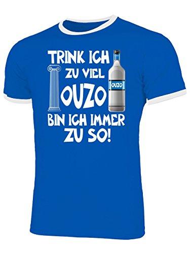 Trink ich zu viel Ouzo Bin ich Immer zu so 4924 Saufen Bier Herren Ringer Fun-T-Shirts Blau Weiss M
