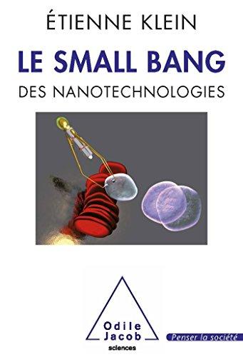 Le small bang des nanotechnologies