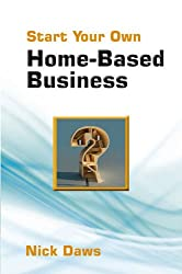 Start Your Own Home-based Business