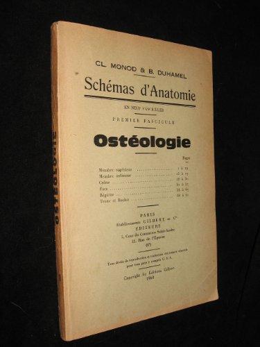 Schémas d Anatomie, 1re fascicule : Ostéologie par Duhamel B. Monod Cl.
