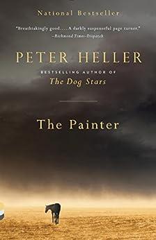 The Painter: A novel par [Heller, Peter]