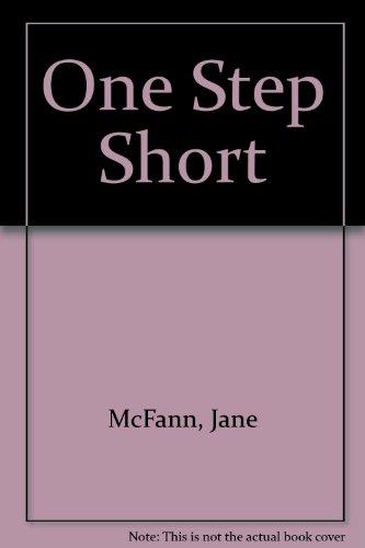 One Step Short