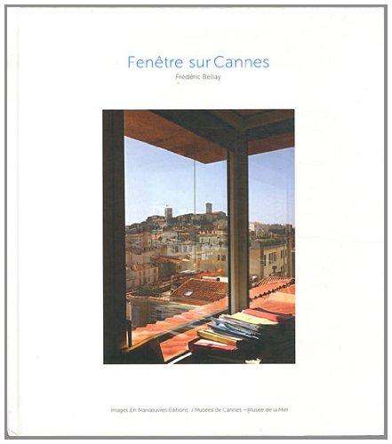 Fenêtre sur Cannes