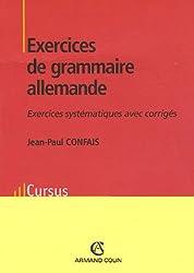 Exercices de grammaire allemande : Exercices systématiques avec corrigés