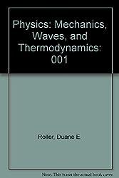 Physics: Mechanics, Waves, and Thermodynamics