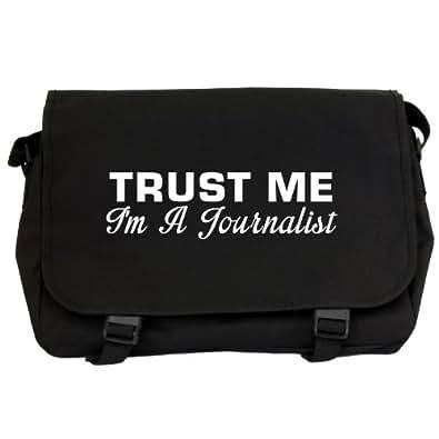 Trust Me I'm A Journalist Messenger Bag - Black