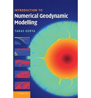 [(Introduction to Numerical Geodynamic Modelling)] [ By (author) Taras Gerya ] [March, 2014]