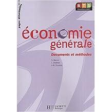 Economie générale BTS 1ère année. Documents et méthodes
