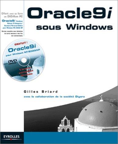 Oracle9i pour Windows par Gilles Briard