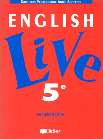 English Live, 5e, LV1 : Workbook by Annie Scoffoni (1995-09-15)