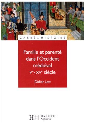Famille et parenté au Moyen Âge