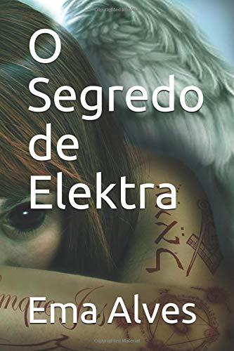 O Segredo de Elektra por Ema Alves