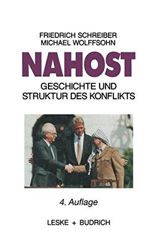 Nahost: Geschichte und Struktur des Konflikts