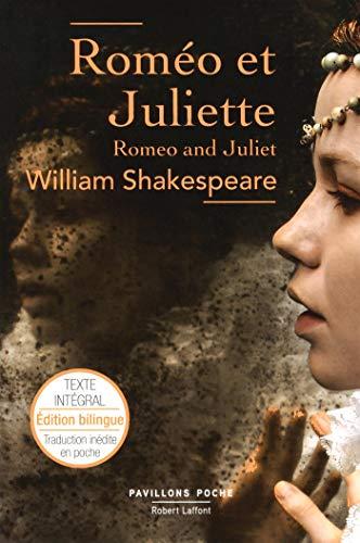Roméo et Juliette – Édition bilingue par William SHAKESPEARE