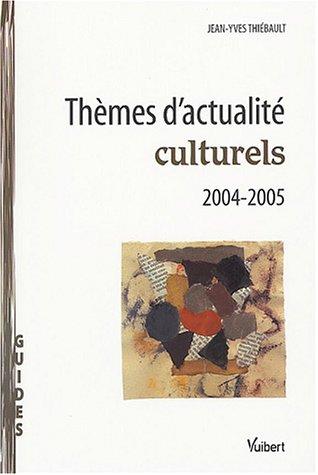 Thèmes d'actualité culturels