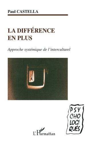 la-diffrence-en-plus-approche-systmique-de-l-39-interculturel