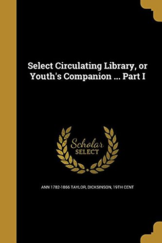 select-circulating-library-or-youths-companion-part-i