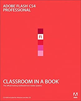 Adobe Flash CS4 Professional Classroom in a Book: Adobe Flash CS4 ...