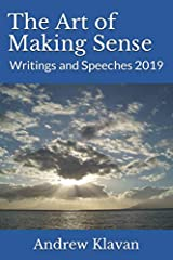The Art of Making Sense: Writings and Speeches 2019 Paperback