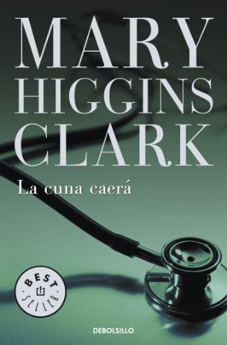 La cuna caerá eBook: Clark, Mary Higgins: Amazon.es: Tienda Kindle