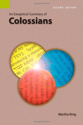 An Exegetical Summary of Colossians, 2nd Edition