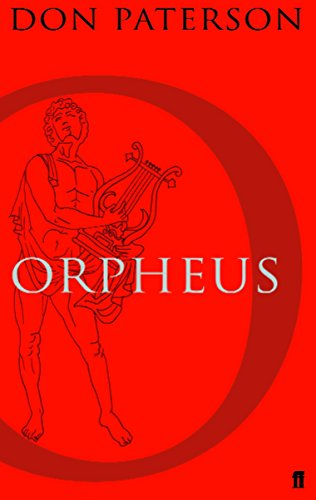Orpheus: A Version of Raine Maria Rilke